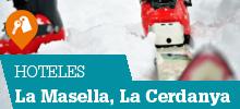 Hoteles en La Masella