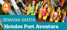 Hoteles Port Aventura Semana Santa