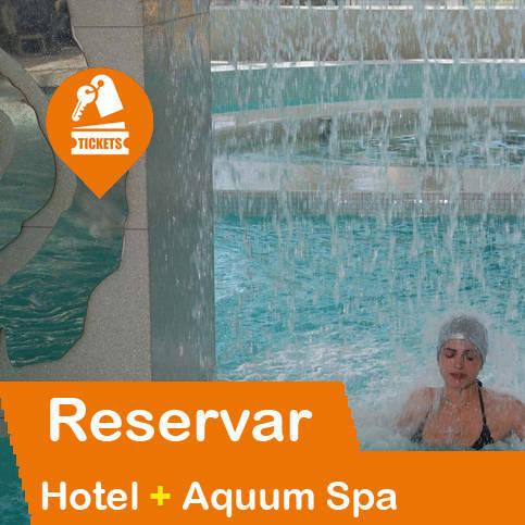 Hotel + Entradas Spa Aquum La Pineda