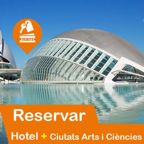 Hotel + Entradas Ciudad de las Ciéncias y las Artes de Valencia