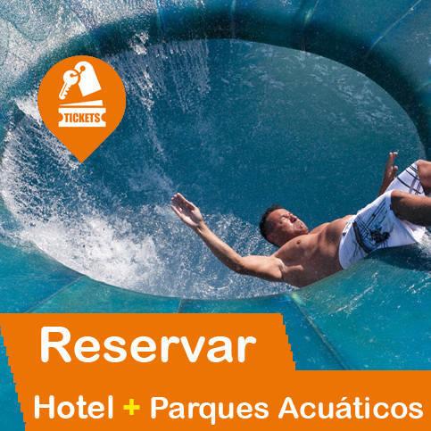 Hotel + Entradas Parques Acuáticos